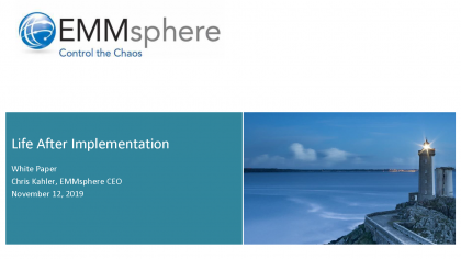 EMMsphere White Paper Life After Implementation