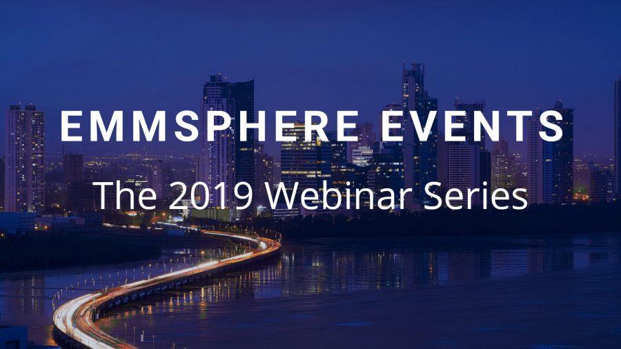 EMMsphere Webinar Series 2019